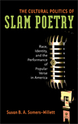 The Cultural Politics of Slam Poetry - click to learn more